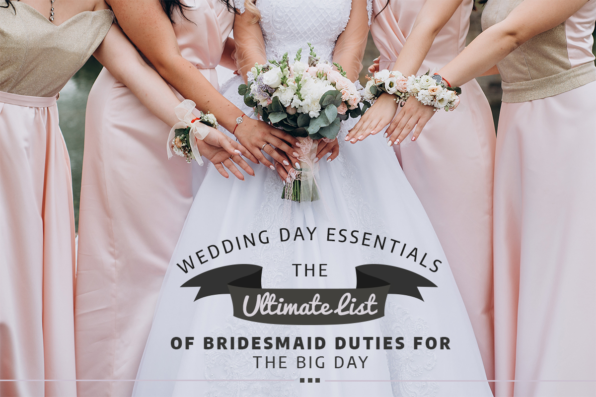 bridesmaid duties wedding day ultimate list