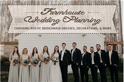 Farmhouse Wedding Planning: Choosing Rustic Bridesmaid Dresses, Decorations, and More